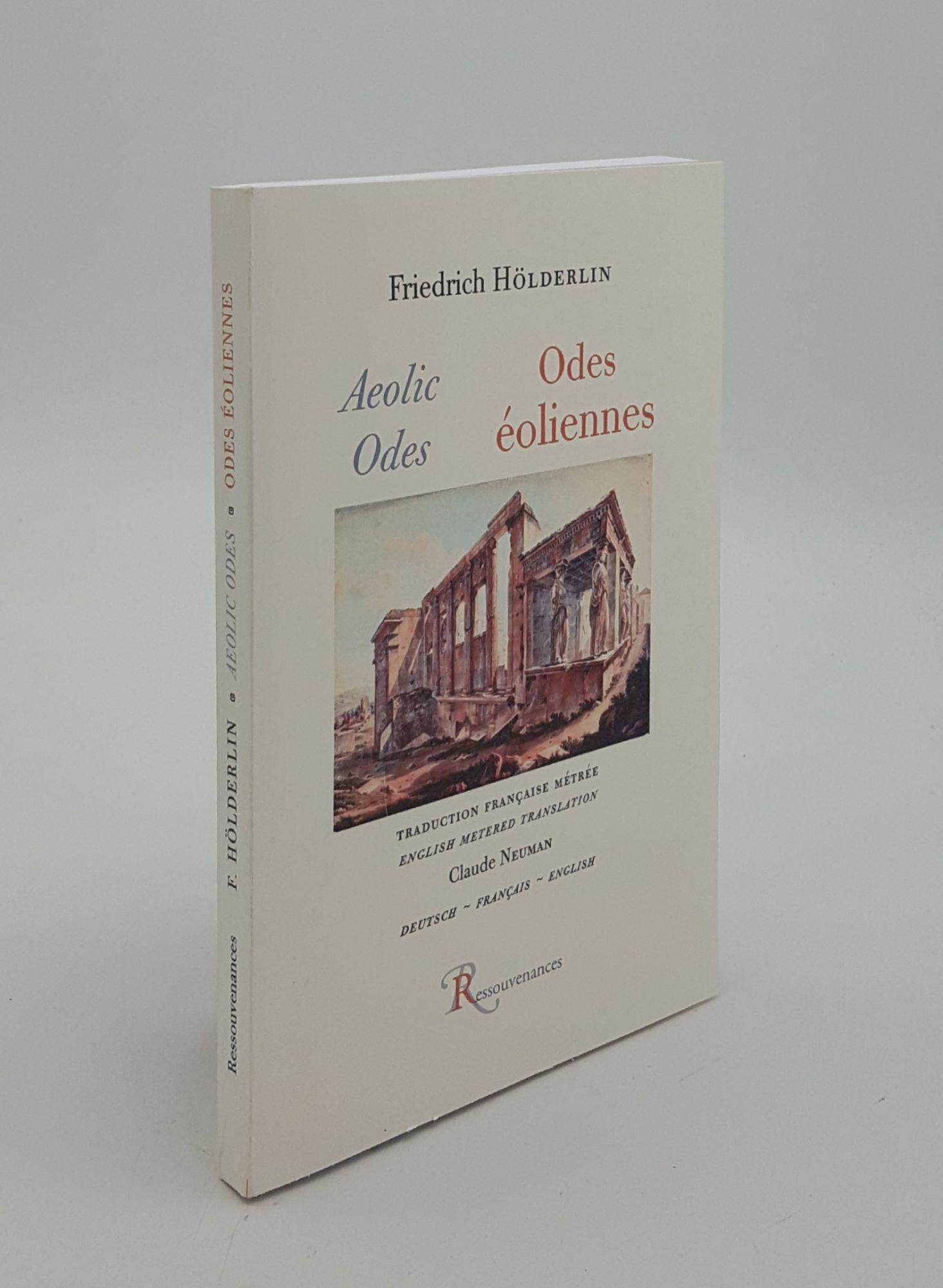 ODES ÉOLIENNES Aeolic Odes: HOLDERLIN Friedrich