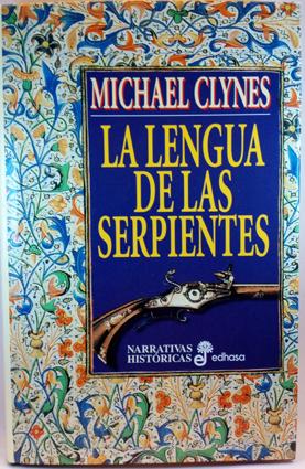 LA LENGUA DE LAS SERPIENTES - CLYNES, MICHAEL