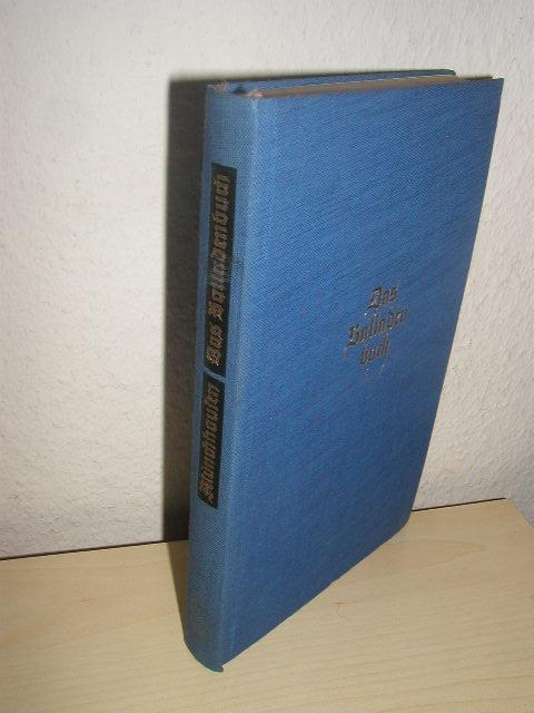 Das Balladenbuch (Die gesammelten Balladen) [Das dichterische: Münchhausen, Börries Freiherr