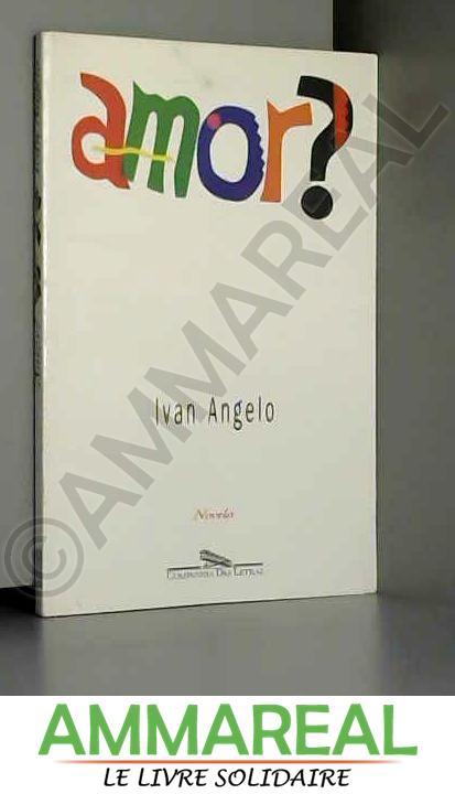Amor?: Novela (Portuguese Edition) - Ivan Angelo