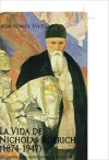 La vida de Nicholas Roerich (1874-1947) - Jordi Pomes Vives