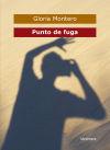 Punto de fuga - Gloria Montero