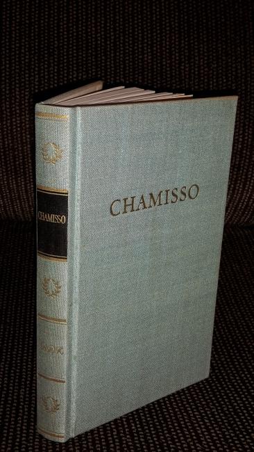 Chamissos Werke in einem Band [ausgew. u.: Chamisso, Adelbert von: