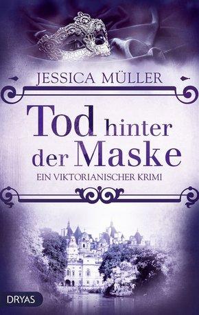 Tod hinter der Maske: Jessica Müller