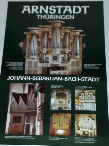 Arnstadt - Thüringen. Johann-Sebastian-Bach-Stadt - 1 Poster: Arnstadt)