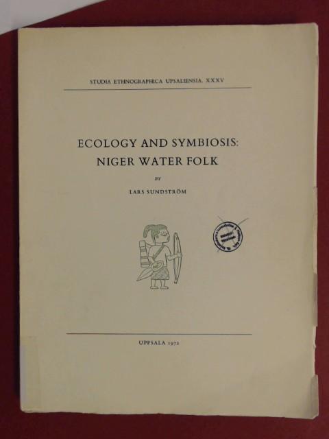 Ecology and symbiosis: Niger water folk. Volume: Sundström, Lars: