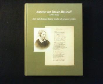 "Annette von Droste-Hülshoff (1797 - 1848). ""aber: Plachta, Bodo (Hg.):"