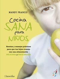 COCINA SANA PARA NIÑOS - FRANCIS, MANDY