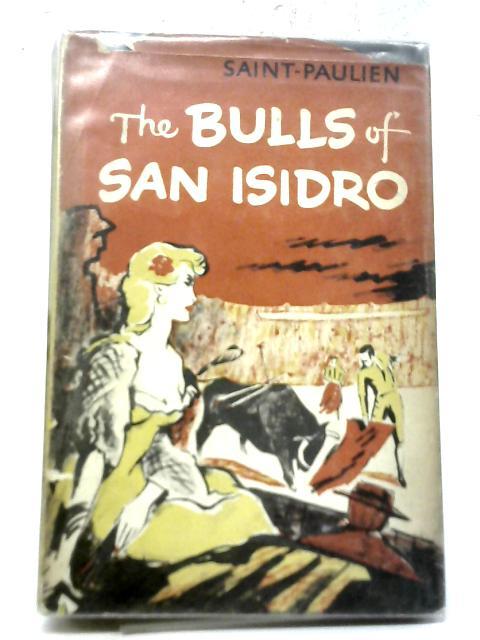The bulls of san isidro: Saint-Paulien