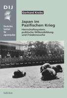 Japan im Pazifischen Krieg - Krebs, Gerhard