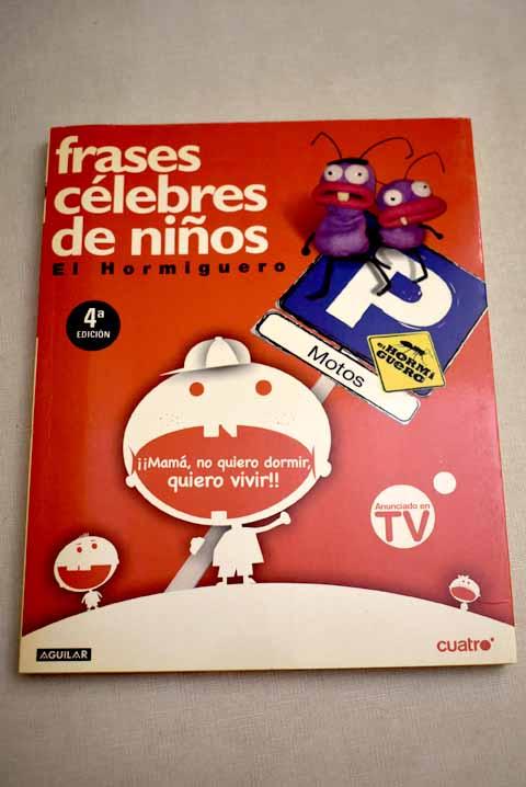 Frases célebres de niños - MOTOS, PABLO