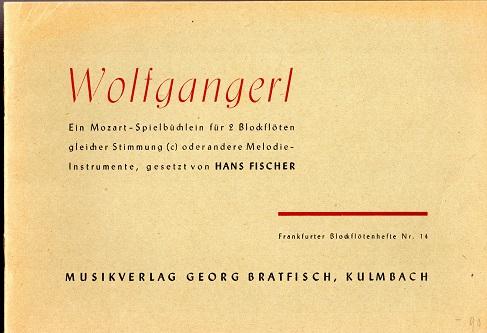 Wolfgangerl - Ein Mozart-Spielbüchlein für 2 Blockflöten: Fischer, Hans: