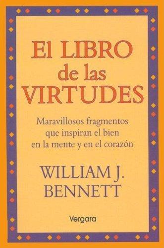 El Libro De Las Virtudes - Dr. William J. Bennett