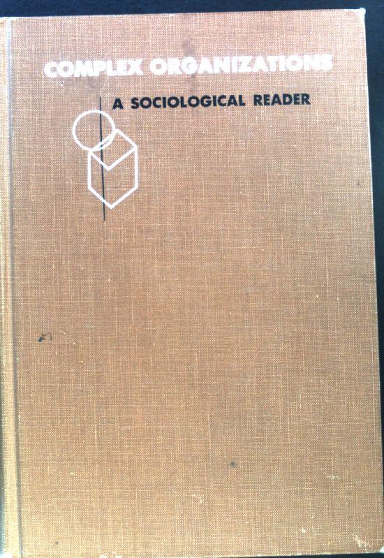 Complex Organizations. A sociological Reader;: Etzioni, Amitai: