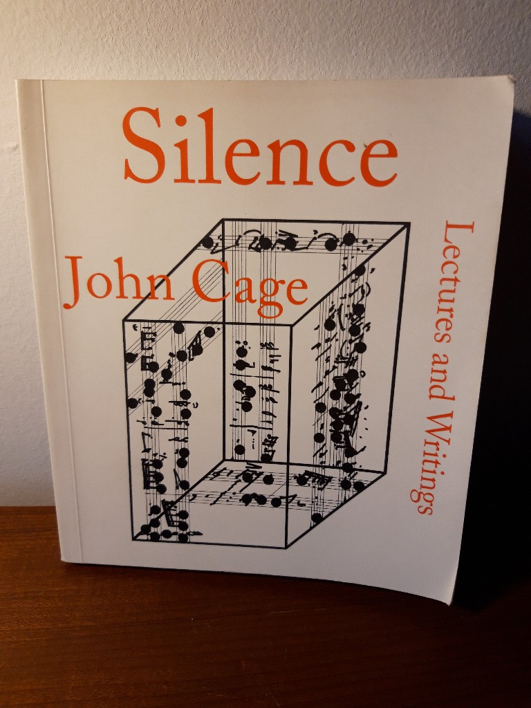 Silence: Lectures and Writings.: Cage, John: