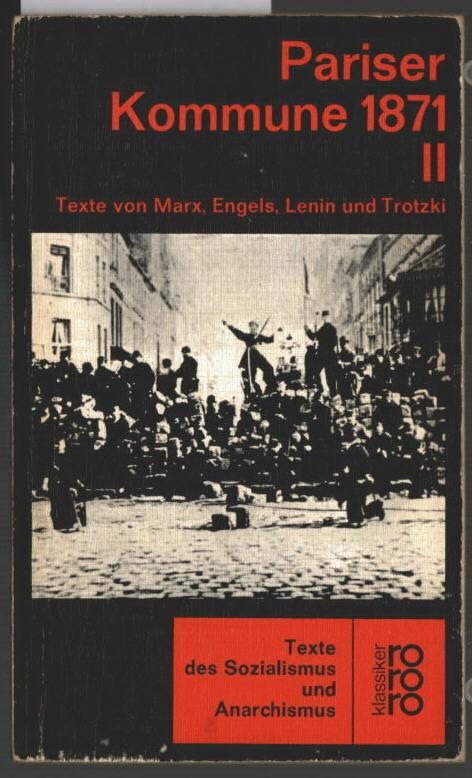 Pariser Kommune 1871 [achtzehnhunderteinundsiebzig]; Teil: 2., Marx,: Schneider, Dieter Marc: