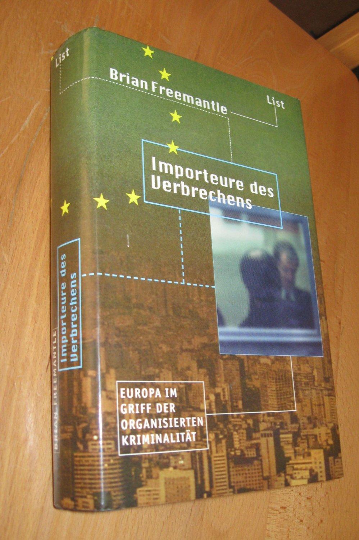 Importeure des Verbrechens: Freemantle, Brian