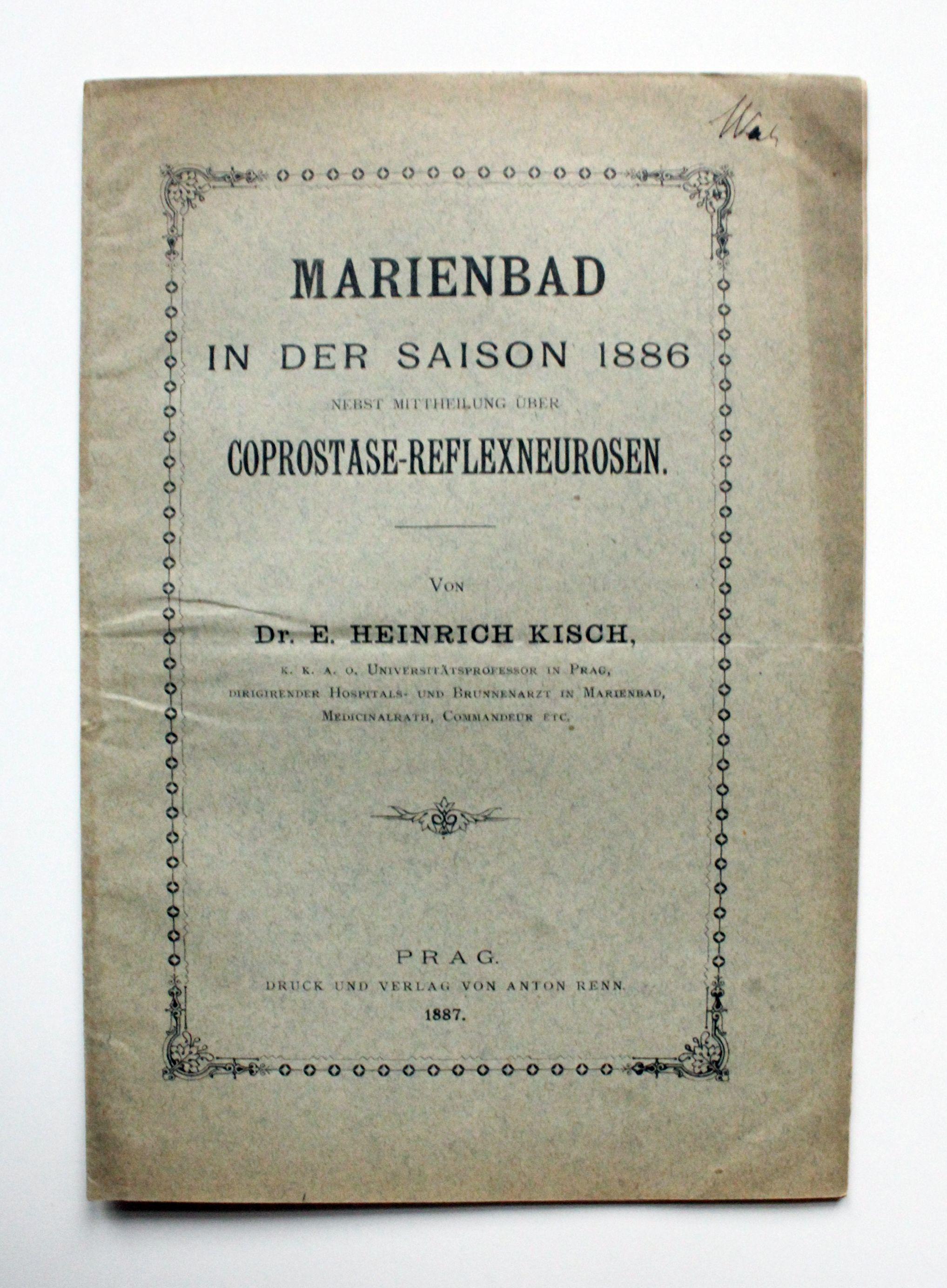 Marienbad in der Saison 1886 nebst Mitteilung: Kisch, Heinrich