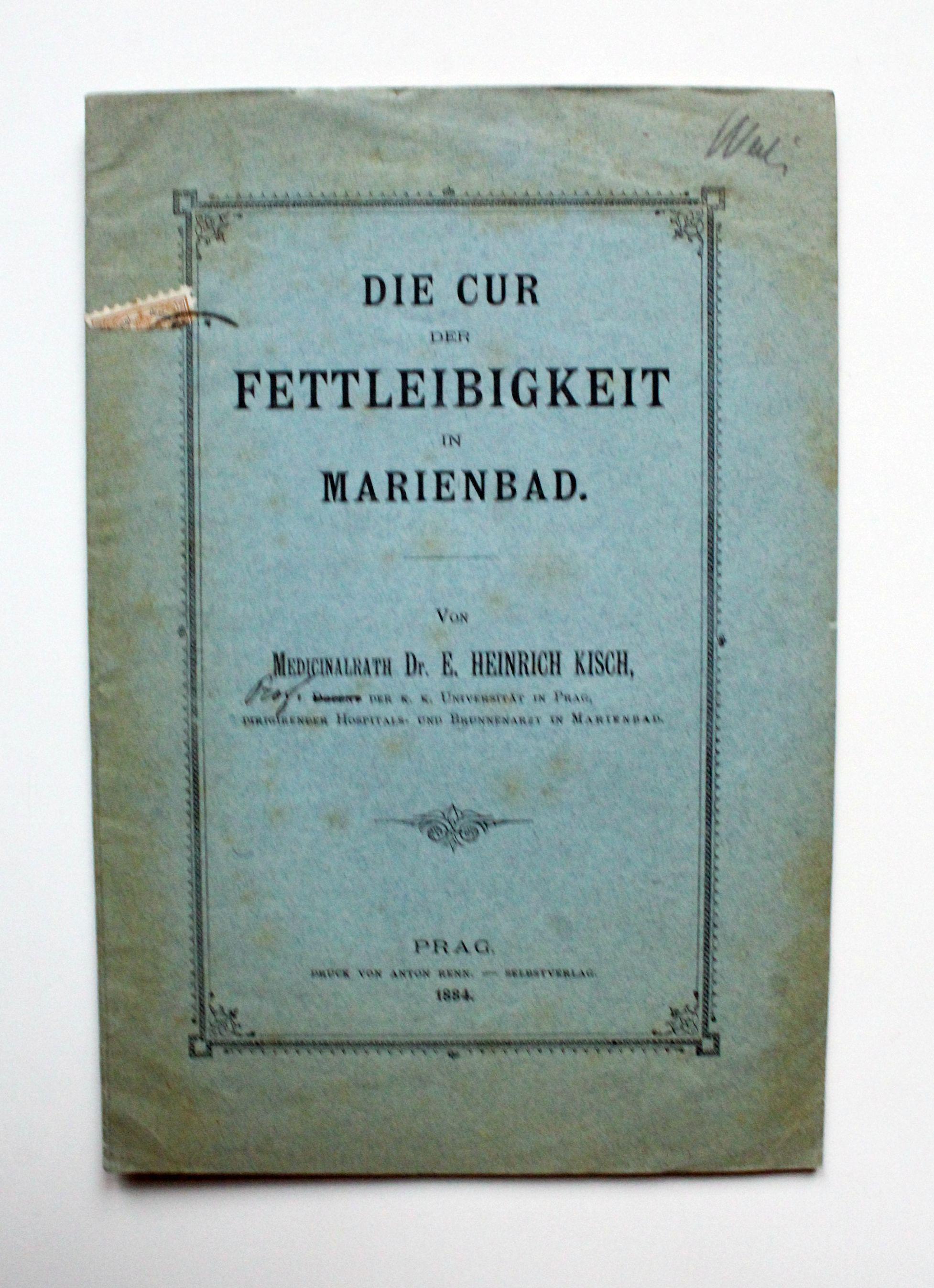 Die Cur der Fettleibigkeit in Marienbad.: Kisch, Heinrich