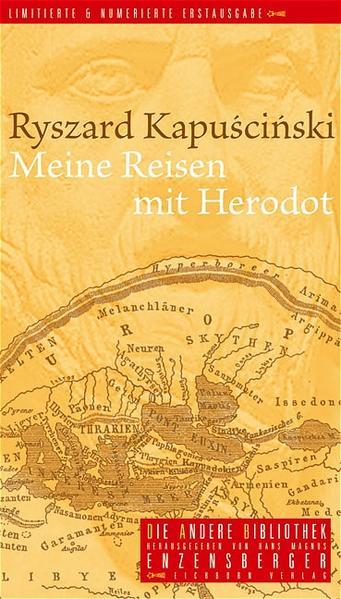 Meine Reisen mit Herodot (Die Andere Bibliothek): Kapuscinski, Ryszard: