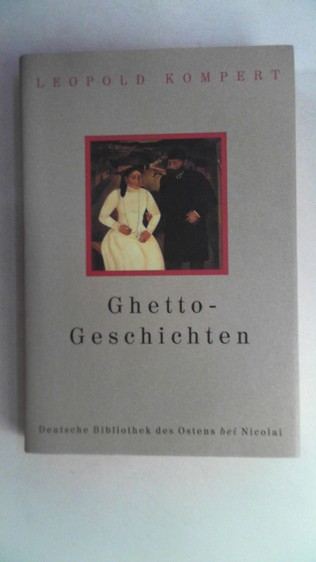 Ghetto-Geschichten, Deutsche Bibliothek des Ostens;: Kompert, Leopold: