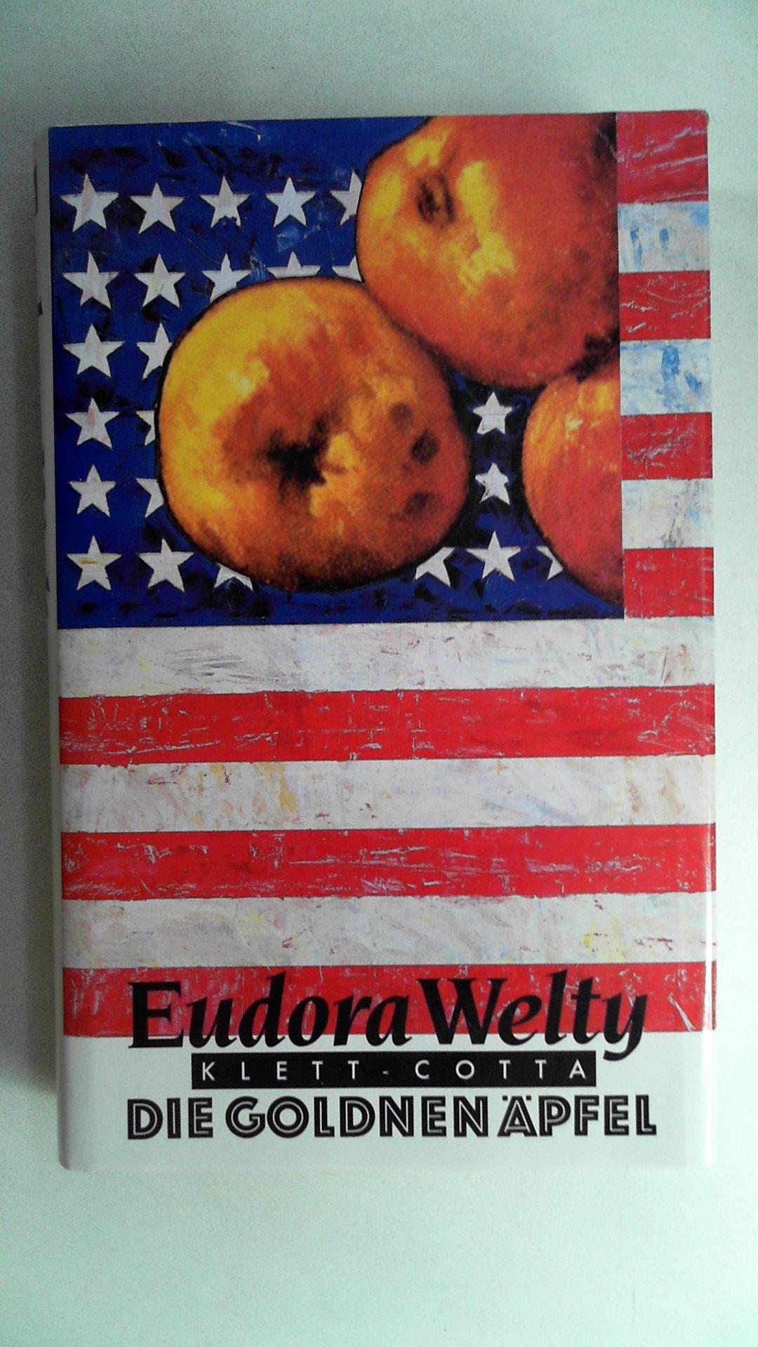 Die goldnen Äpfel, - Welty, Eudora