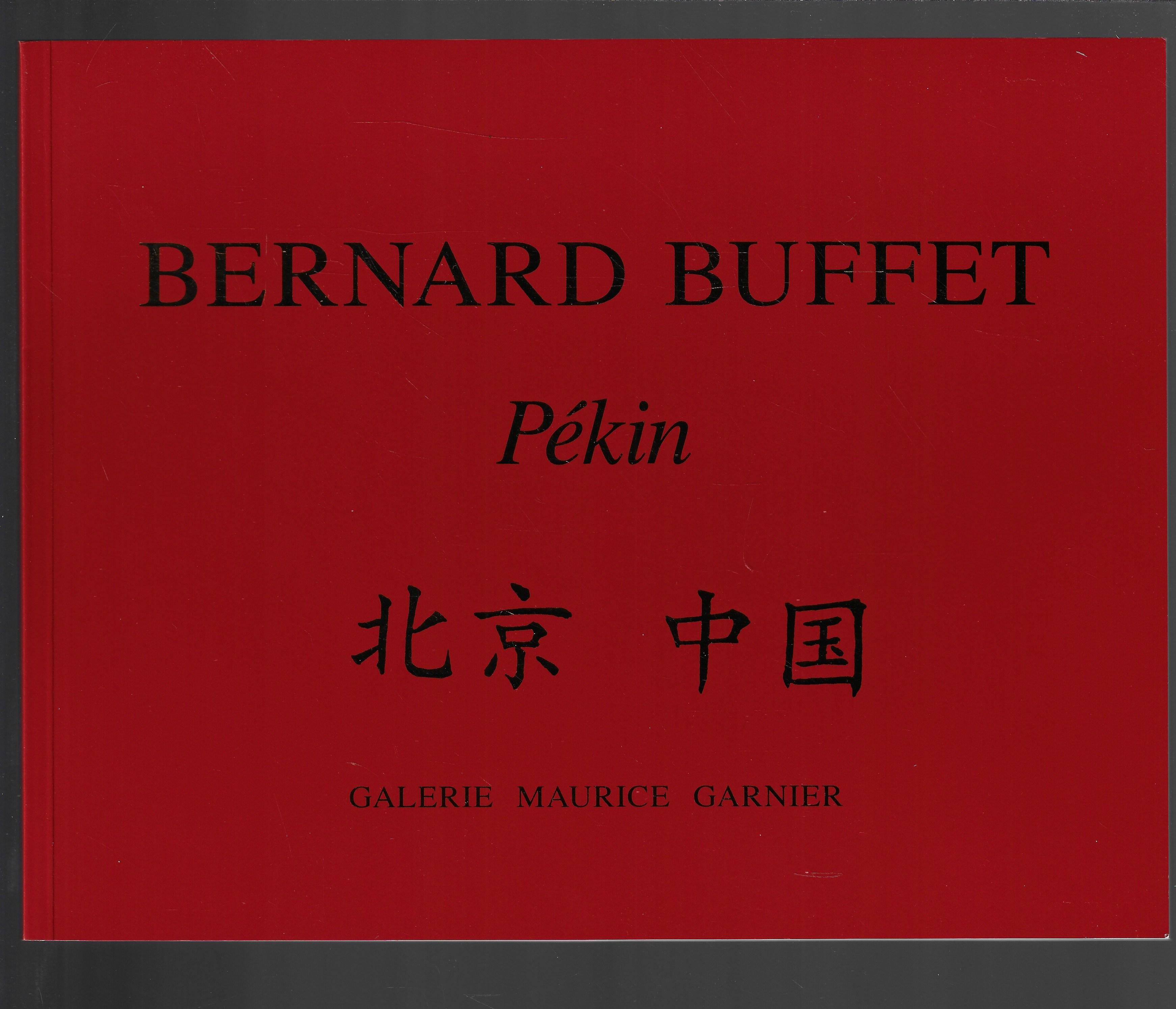 Bernard Buffet : Pékin - Galerie Maurice Garnier