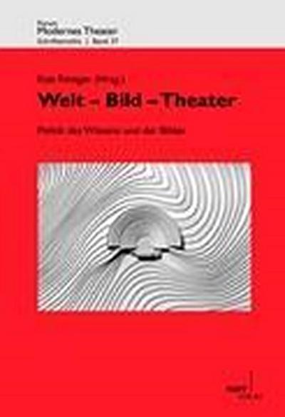 Welt - Bild - Theater - Kati Röttger