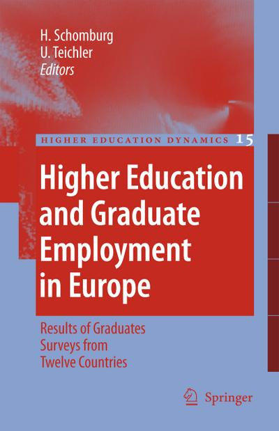 Higher Education and Graduate Employment in Europe : Results from Graduates Surveys from Twelve Countries - Ulrich Teichler
