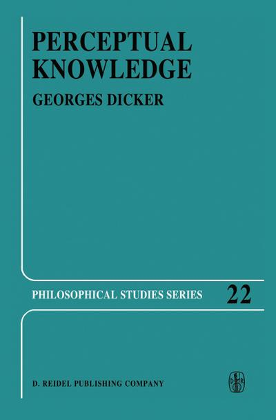 Perceptual Knowledge : An Analytical and Historical Study - Georges Dicker