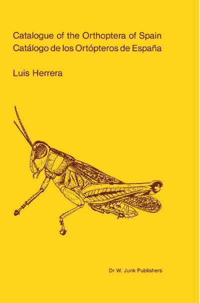 Catalogue of Orthoptera of Spain / Catalogo de los Ortopteros de España - L. Herrera