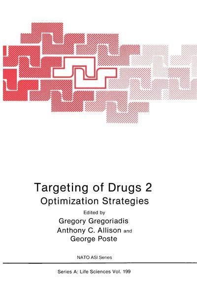 Targeting of Drugs 2 : Optimization Strategies: Anthony C. Allison