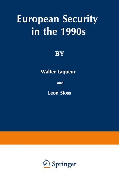 European Security in the 1990s : Deterrence: W. Laqueur