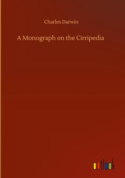 A Monograph on the Cirripedia: Charles Darwin