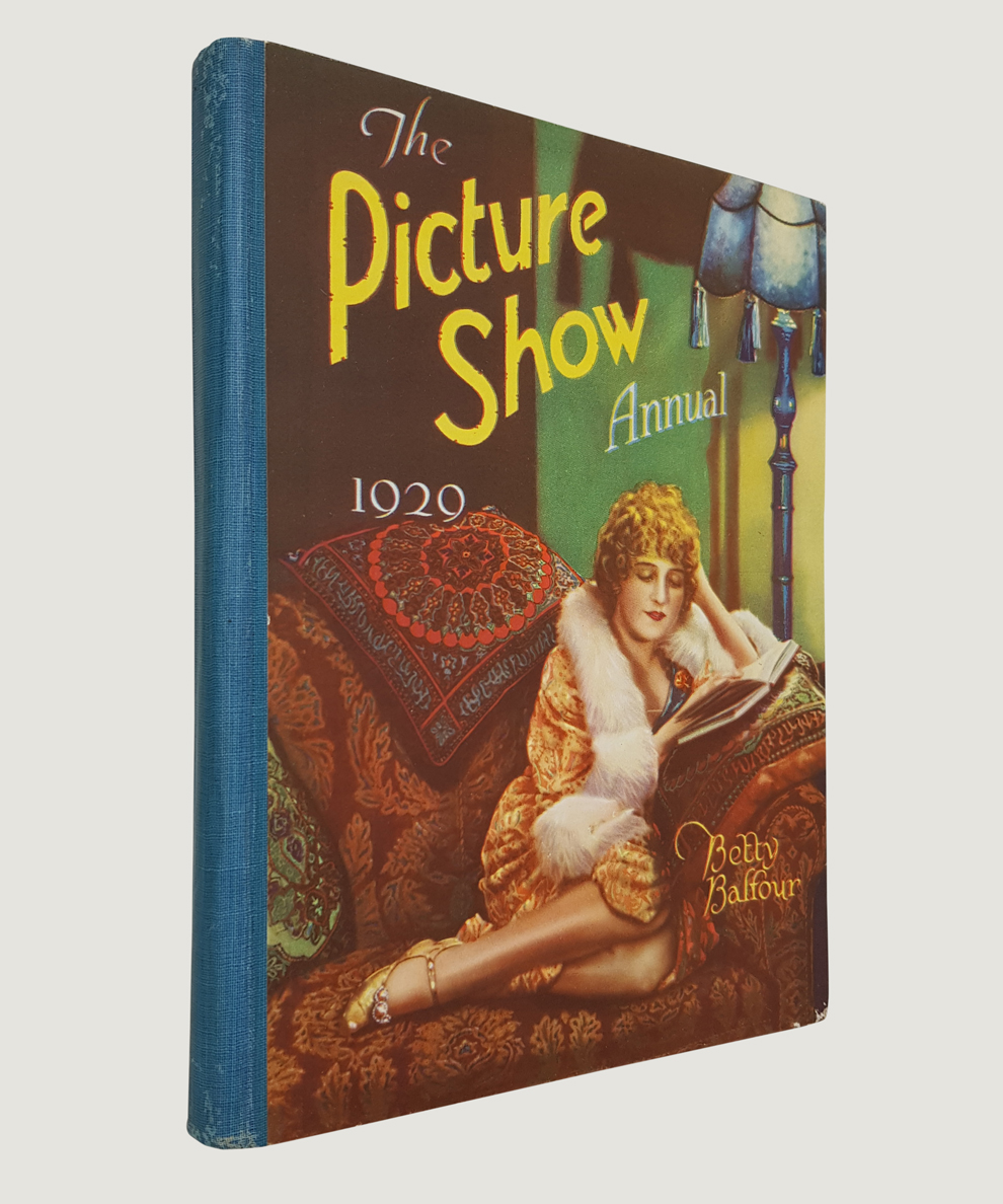 The Picture Show Annual for 1929.: Amalgamated Press.