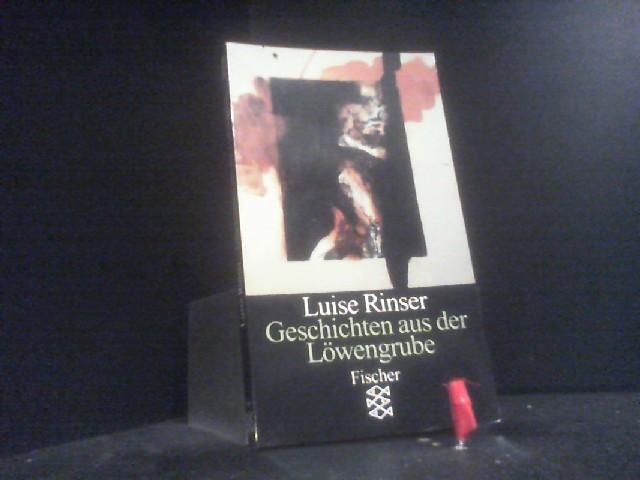 Geschichten aus der Löwengrube Acht Erzählungen - Rinser, Luise