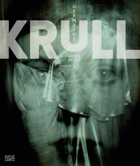 Germaine Krull.: Von Michel Frizot.