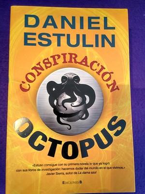 Conspiración Octopus - Daniel Estulín
