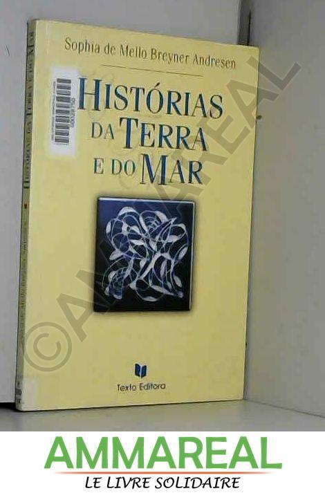 Historias da terra e do mar - Sophia de Mello Breyner Andresen
