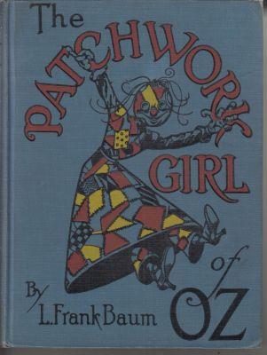The Patchwork Girl of Oz: Baum, Frank