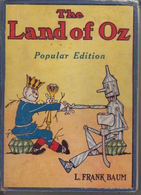 The Land of Oz: Baum, Frank