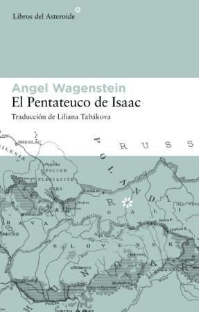EL PENTATEUCO DE ISAAC - WAGENSTEIN, ANGEL