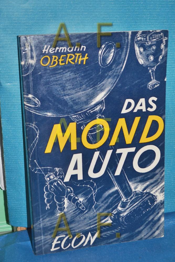 Das Mondauto: Oberth, Hermann: