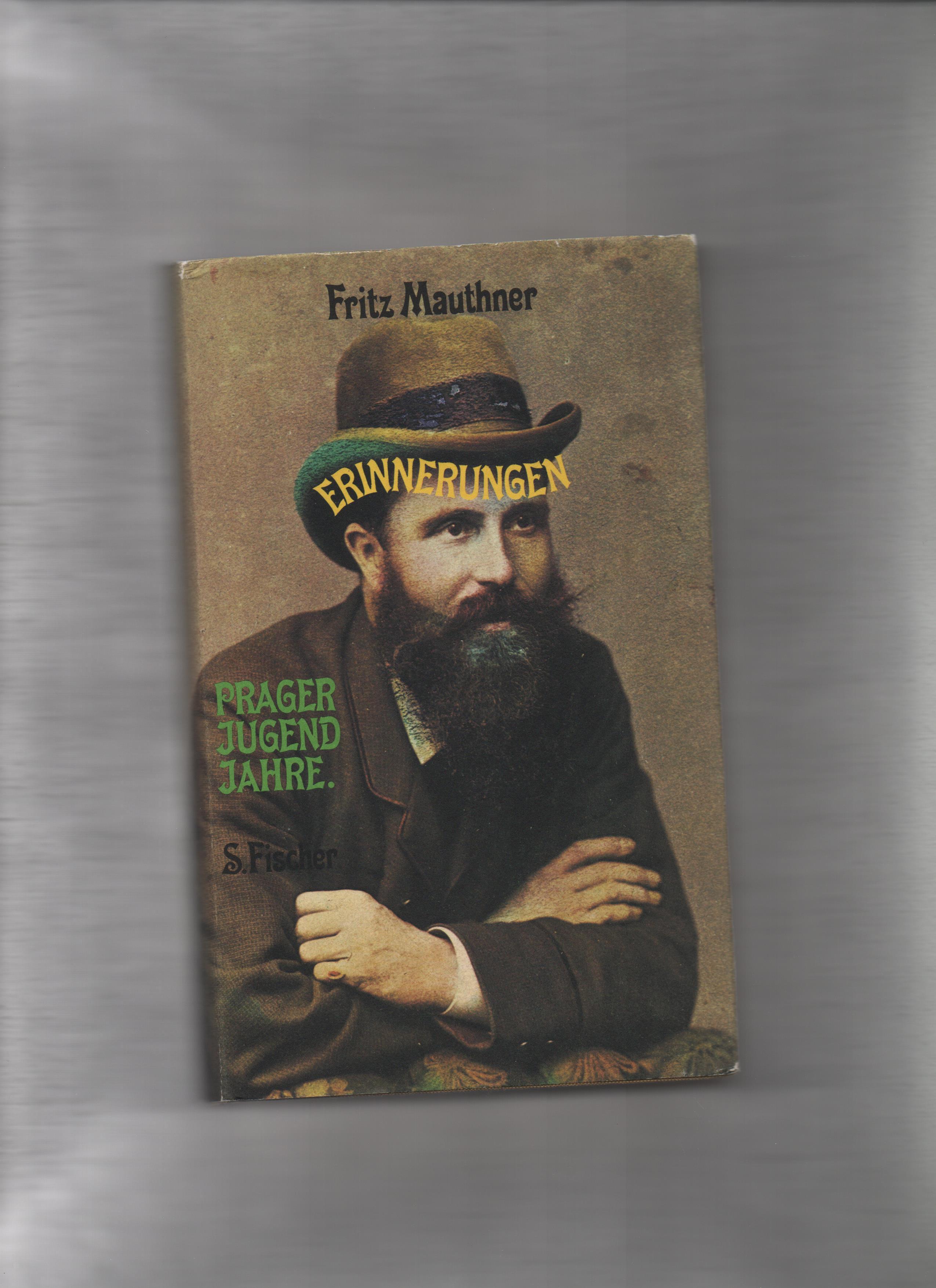Prager Jugendjahre. Erinnerungen. (Herausgegeben u. mit Nachwort: Mauthner, Fritz.: