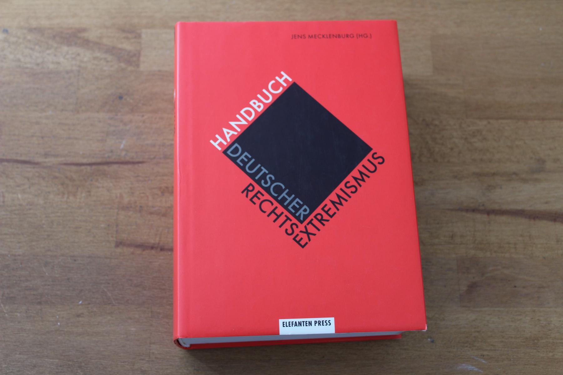 Handbuch deutscher Rechtsextremismus. hrsg. von Jens Mecklenburg: Mecklenburg, Jens (Hrsg.):