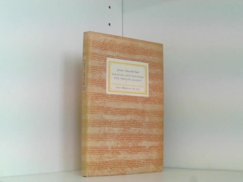 Sonaten und Partiten für Violine allein: Wiedergabe: Johann Sebastian, Bach,