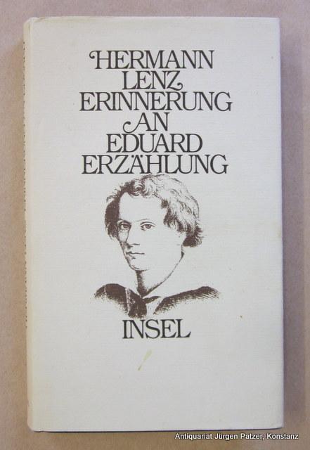 Erinnerung an Eduard. Erzählung. 5. Tsd. Frankfurt,: Lenz, Hermann.