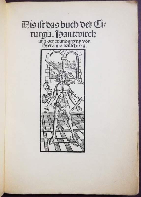 Das Buch der Cirurgia. Begleit-Text von Gustav: Brunschwig, Hieronymus:
