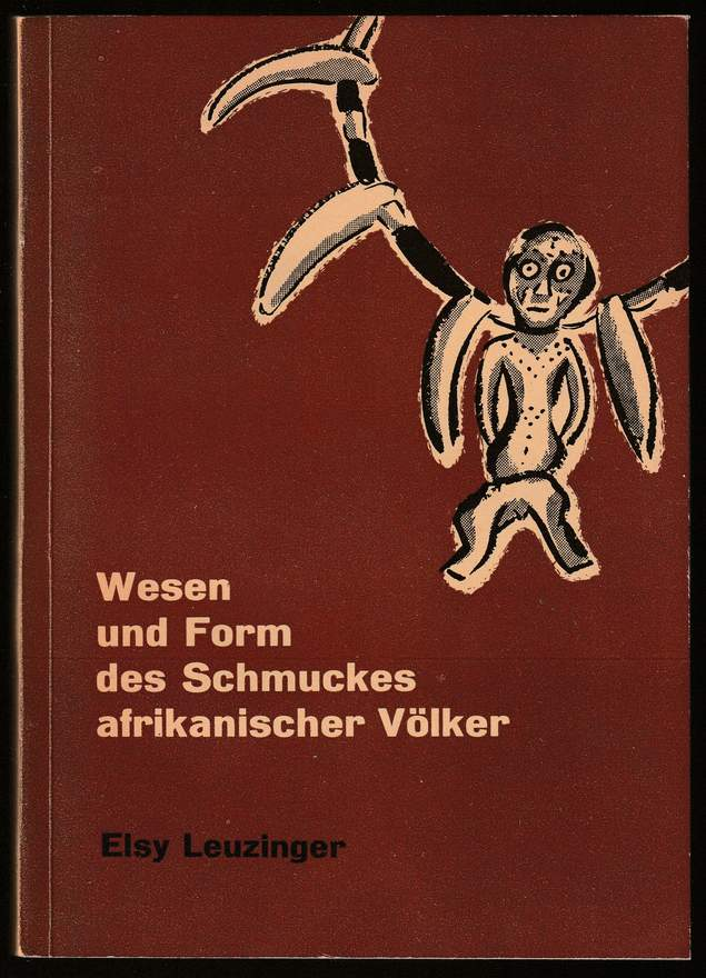 Wesen und Form des Schmuckes afrikanischer Völker.: Leuzinger, Elsy:
