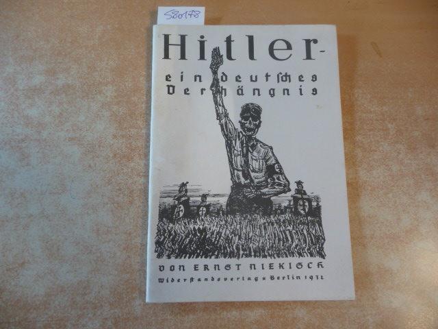 Hitler - ein deutsches Verhängnis: Niekisch, Ernst